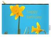 Happy Birthday Jonquils Carry-all Pouch