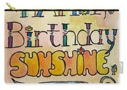 Happy Birthday Sunshine Carry-all Pouch