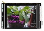 Happy Mother's Day I Love You Mom Carry-all Pouch