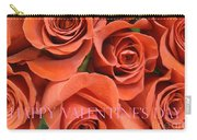 Happy Valentine's Day Pink Lettering On Orange Roses Carry-all Pouch