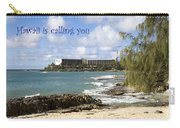 Hawaii Is Calling Carry-all Pouch