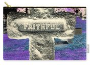 Here Lie The Faithful Carry-all Pouch