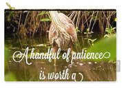 Heron With Quote Photograph  Carry-all Pouch