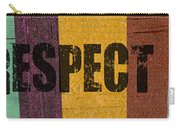 Hey Man Respect The Beach Carry-all Pouch by Michelle Calkins