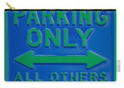 Hippie Parking Only Sign Carry-all Pouch