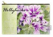 Hollyhocks Carry-all Pouch