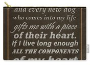 Homage To The Dogs In Our Lives Carry-all Pouch