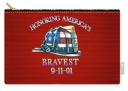 Honoring Americas Bravest From Sept 11 Carry-all Pouch