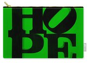 Hope In Green Carry-all Pouch