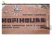 Hopihouse Sign Carry-all Pouch