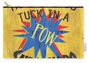 How Do You Tuck... Carry-all Pouch by Debbie DeWitt