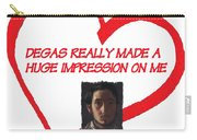 I Love Degas Carry-all Pouch