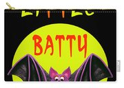 I'm A Little Batty Carry-all Pouch
