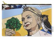 In Honor Of Hillary Clinton Carry-all Pouch by Konni Jensen