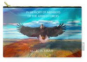 In Memoryof Armed Forces Carry-all Pouch
