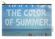 Inspirational Beach Seashore Summer Happy Quote Carry-all Pouch
