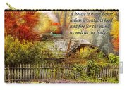 Inspirational - Home Is Where It's Warm Inside - Ben Franklin Carry-all Pouch by Mike Savad