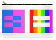 It's Time - Equal Rights For All By Sharon Cummings Carry-all Pouch by Sharon Cummings