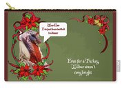 I've Been Invited To A Turkey Dinner Holiday Greeting  Carry-all Pouch