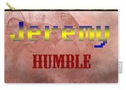 Jeremy - Humble Carry-all Pouch by Christopher Gaston