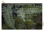 Jesus Is The Resurrection And The Life Carry-all Pouch