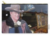 John Wayne Tall In The Saddle Homage 1944 Cardboard Cut-out  Tombstone Arizona 2004 Carry-all Pouch