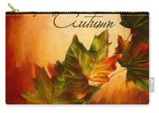 Joy Of Autumn Carry-all Pouch