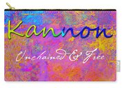 Kannon - Unchained And Free Carry-all Pouch
