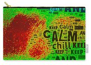 Keep Calm And Chill Carry-all Pouch