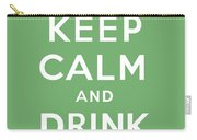 Keep Calm And Drink Coffee Carry-all Pouch
