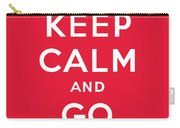 Keep Calm And Go Big Red Carry-all Pouch