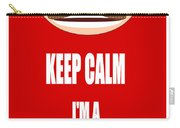 Keep Calm I M A Know It All Carry-all Pouch