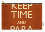 Keep Time And Paradiddle Poster Carry-all Pouch