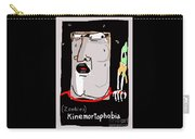 Kinemortophobia Carry-all Pouch
