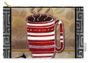 Kitchen Cuisine Hot Cuppa Coffee Cup Mug Latte Drink By Romi And Megan Carry-all Pouch by Megan Duncanson