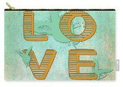 L O V E Between The Lines Carry-all Pouch