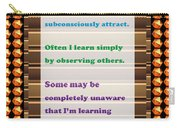 Learning Observation Teacher Student Gratitude Background Designs  And Color Tones N Color Shades Av Carry-all Pouch