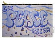 Let Peace Reign Carry-all Pouch