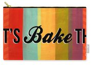 Let's Bake This Carry-all Pouch