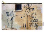 Let's Talk About Nature Carry-all Pouch