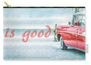 Life Is Good Carry-all Pouch