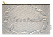 Lifes A Beach With Text Carry-all Pouch