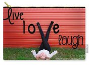 Live Love Laugh By Diana Sainz Carry-all Pouch