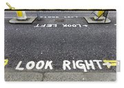 Look Right Warning Carry-all Pouch