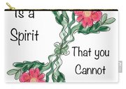 Love Is A Spirit Carry-all Pouch