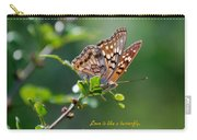Love Is Like A Butterfly Carry-all Pouch