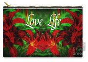 Love Life Mirrored Lilies Carry-all Pouch