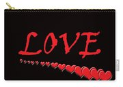 Love On Black Carry-all Pouch