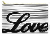 Love Sign With Black And White Stripes Carry-all Pouch