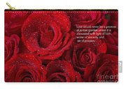 Love Would Never Be A Promise Of A Rose Garden Carry-all Pouch by James BO  Insogna